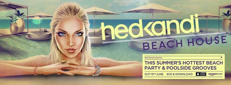 Hedkandi – Beach House 2014