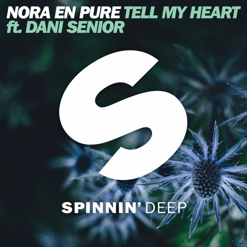 Nora en Pure 'Tell My Heart' Is Out Today