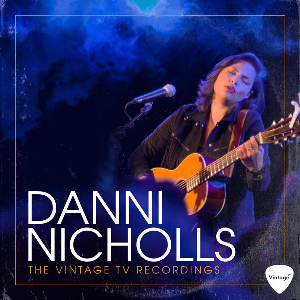 "Danni Nicholls announces new 'live' album, ""The Vintage TV Recordings"""