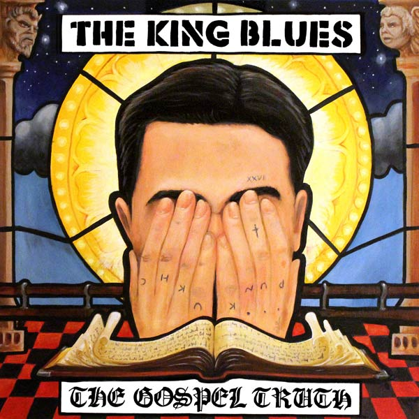 The King Blues release 'The Gospel Truth' through Cooking Vinyl Records