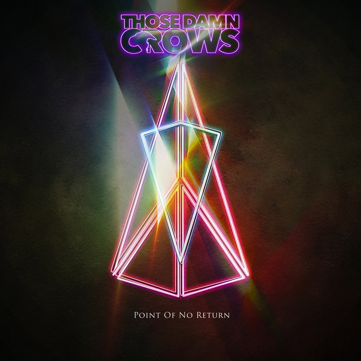 "Welsh Rockers Those Damn Crows Release ""Point Of No Return"" Today!"